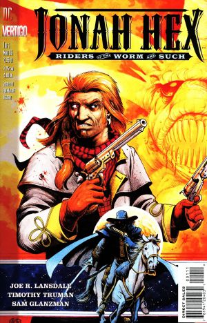 Jonah Hex - Riders Of the Worm And Such