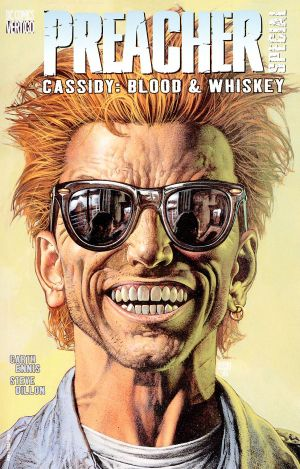 Preacher Special : Cassidy - Blood And Whiskey