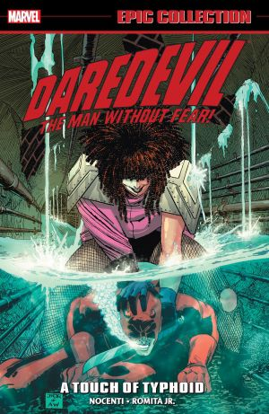 Daredevil Epic Collection – A Touch Of Typhoid
