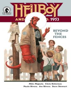 Hellboy and the B.P.R.D. - 1953: Beyond the Fences