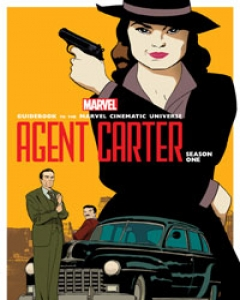 Guidebook to the Marvel Cinematic Universe - Marvel's Agent Carter Season One