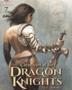 Chronicles Of The Dragon Knights Vol. 7: To See the Sun Again