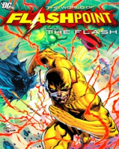 Flashpoint: The World of Flashpoint Featuring The Flash