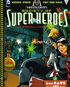 The Multiversity: The Society of Super-Heroes: Conquerors of the Counter-World