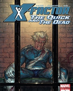 X-Factor: The Quick and the Dead