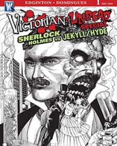 Victorian Undead: Sherlock Holmes vs. Jekyll and Hyde
