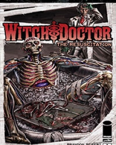 Witch Doctor: The Resuscitation